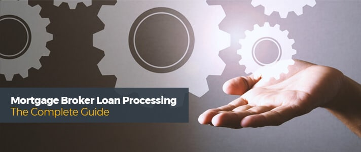 Loan Processing - The Complete Guide