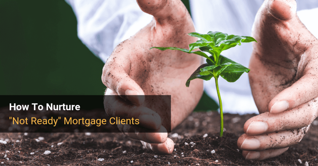 Mortgage Broker Lead Nurturing Strategies