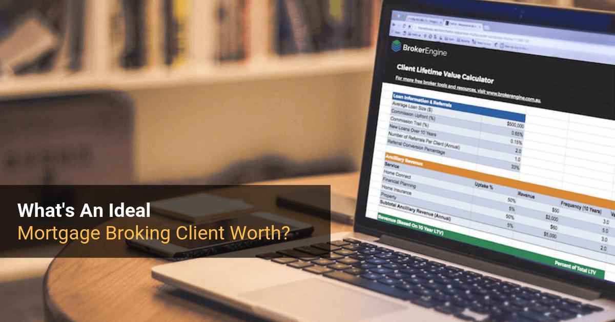 Mortgage Broker Client Value