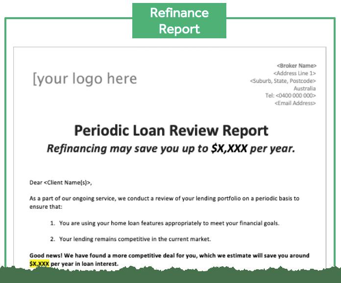 Loan Review - Refinance Report
