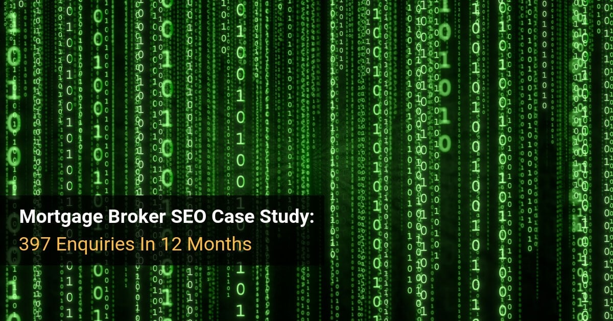 Mortgage Broker SEO Case Study
