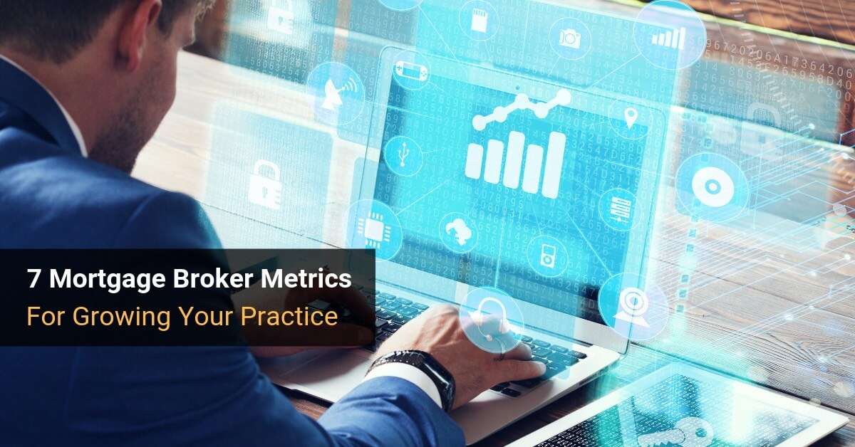 Mortgage Broker Business Intelligence Metrics