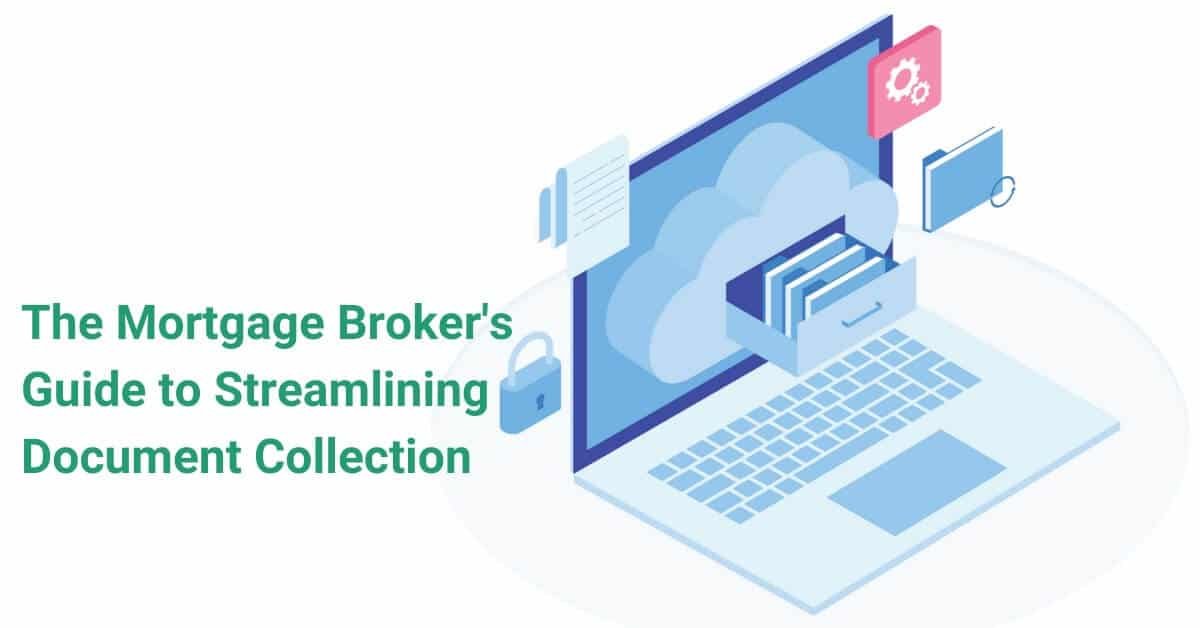 Mortgage Broker Document Collection