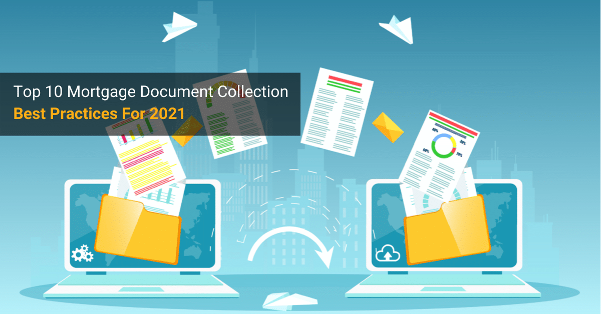 Mortgage Document Collection Best Practices