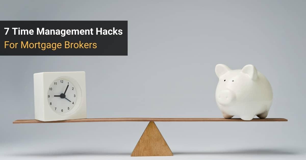 Mortgage Broker Time Management